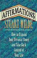Affirmations by Stuart Wilde