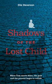 Shadows of the Lost Child - a novel and ghost story